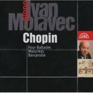 Frédéric Chopin, Ivan Moravec Plays Chopin: Four Ballades / Mazurkas / Barcarolle (CD)