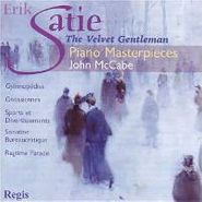 Erik Satie, Satie:Velvet Gentleman (CD)