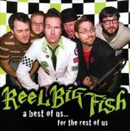 Reel Big Fish, Best Of Us For The Rest Of Us (CD)