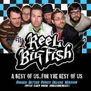 Reel Big Fish, Best Of Us For The Rest Of Us [Deluxe Edition] (CD)