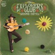 The Explorers Club, Grand Hotel (LP)