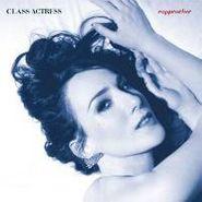 Class Actress, Rapprocher (CD)