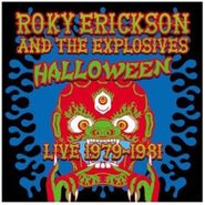 Roky Erickson & The Explosives, Halloween Live 1979-1981 (CD)