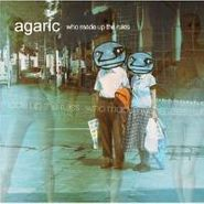 "Agaric, Who Made Up The Rules-Remixes (12"")"