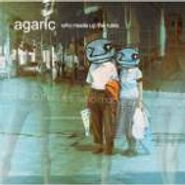 Agaric, Who Made Up The Rules (CD)