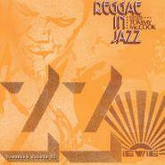 Tommy McCook, Reggae In Jazz [Bonus Tracks] (CD)