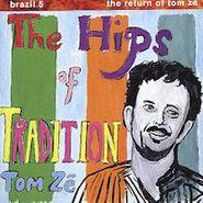 Tom Zé, Brazil 5 - The Return Of Tom Zé: The Hips Of Tradition (LP)