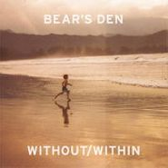 Bear's Den, Within/Without (CD)