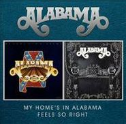 Alabama, My Home's In Alabama/Feels So Right(CD)