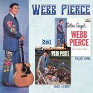 Webb Pierce, Fallen Angel / Cross Country: 2 on 1 (CD)