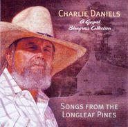 Charlie Daniels, Songs From The Longleaf Pine (CD)