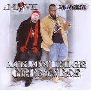 J-Love, Acknowledge Greatness (CD)