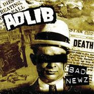 Adlib, Bad Newz (CD)