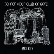 Bohren & Der Club Of Gore, Beileid (CD)