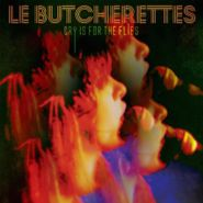 Le Butcherettes, Cry Is For The Flies (LP)