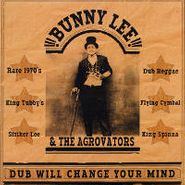 "Bunny ""Striker"" Lee, Dub Will Change Your Mind (CD)"