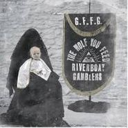 Riverboat Gamblers, Wolf You Feed (CD)