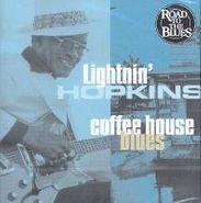 Lightnin' Hopkins, Cofee House Blues (CD)