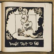 Grouch , Don't Talk To Me (CD)