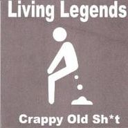 Living Legends, Crappy Old Shit (CD)