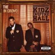 Kidz in the Hall, In Crowd (CD)