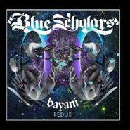 Blue Scholars, Bayani Redux (CD)