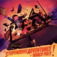Marco Polo, Stupendous Adventures Of Marco (CD)