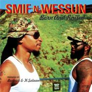 "Smif-N-Wessun, Born And Raised / Solid Ground (7"")"
