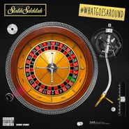 Statik Selektah, What Goes Around (LP)