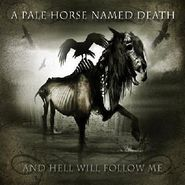 A Pale Horse Named Death, And Hell Will Follow Me (LP)