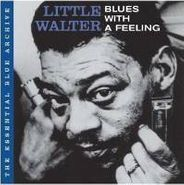 Little Walter, The Essential Blue Archive: Blues with a Feeling (CD)
