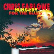 Chris Farlowe, Hungary For The Blues