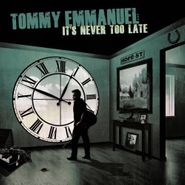 Tommy Emmanuel, It's Never Too Late (LP)