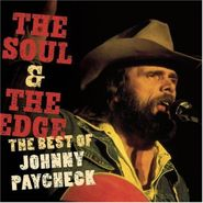 Johnny Paycheck, Soul & The Edge: Best Of Johnn (CD)