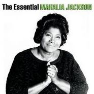 Mahalia Jackson, The Essential Mahalia Jackson (CD)
