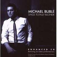 Michael Bublé, Sings Totally Blonde [Enhanced CD] (CD)