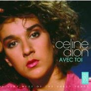 Celine Dion, Avec Toi:best Of The Early Yea (CD)