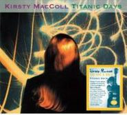 Kirsty MacColl, Titanic Days: Expanded (CD)