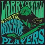 Larry Coryell, Larry Coryell With The Wide Hive Players (LP)