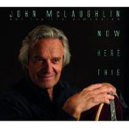 John McLaughlin & The 4th Dimension, Now Here This