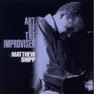 Matthew Shipp, Art Of The Improviser (CD)