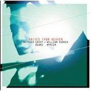 Matthew Shipp, Knives From Heaven (CD)