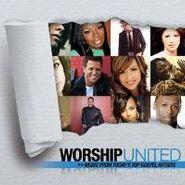 Various Artists, Worship United: Music From Today's Gospel Artists