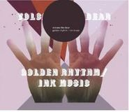 Volcano The Bear, Golden Rhythm / Ink Music (CD)