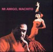 Machito, Mi Amigo Machito (CD)