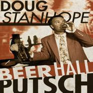 Doug Stanhope, Beer Hall Putsch (CD)