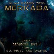 Alan Evans, Merkaba (CD)