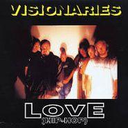 "Visionaries, Love (Hip-Hop) (12"")"