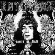 Entrance, Prayer Of Death (LP)