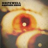 Hopewell, Another Music (CD)